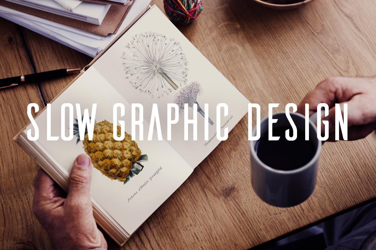 Slow graphic design